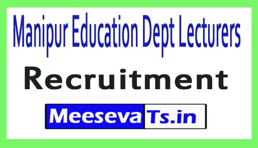 Manipur Education Dept Lecturers MEDL Recruitment