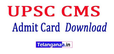 UPSC CMS Admit Card  Download UPSC CMS Exam Hall tickets