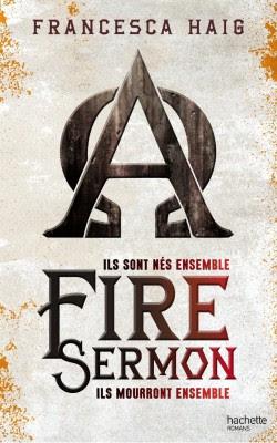 Fire sermon de Francesca Haig