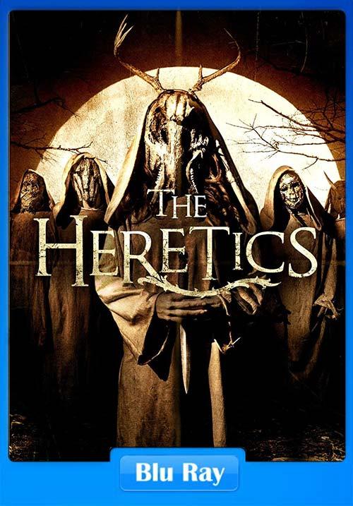 The Heretics 2017 720p BluRay   480p 300MB   100MB HEVC x264 Poster