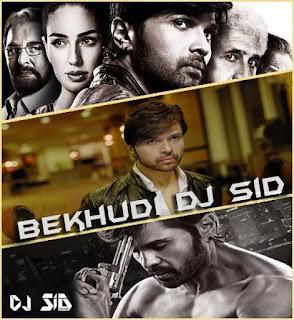 Bekhudi-Tera-Suroor-Dj-Sid-Jhansi