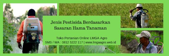 pestisida,hama tanaman,hama,budidaya,lmga agro