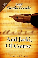 And Jacki, Of Course by Amy Gerstin Coombs