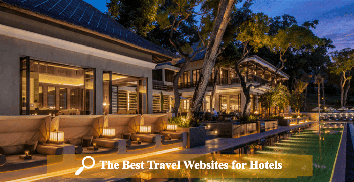 The Best Travel Websites for Hotels