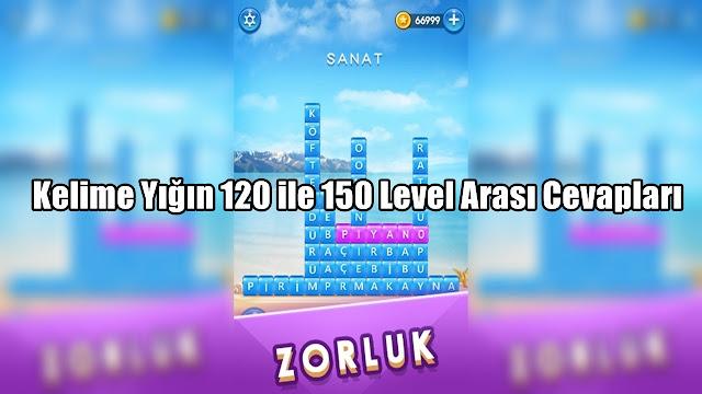 Kelime-Yigin-120-ile-150-Level-Arasi-Cevaplar