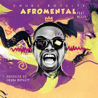 Video: Chuka Royalty  ft Nizzy -  Afromental  @chukaroyalty @nizzyofficial @babylynnpromo @sexydjbabylynn