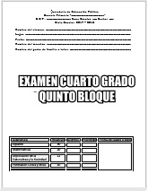 Exámenes Cuarto grado Bloque V Ciclo Escolar 2017-2018