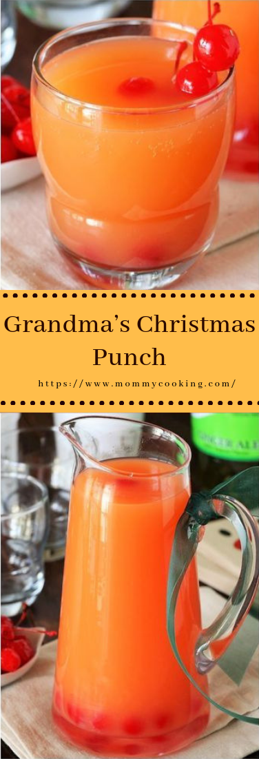 Grandma's Christmas Punch #drinks #recipe