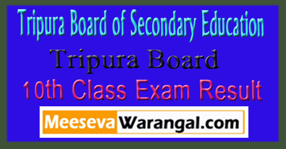 Tripura Board 10th Class Exam Result 2018