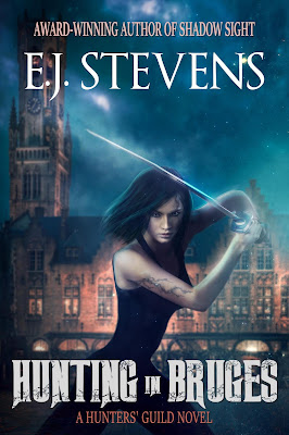 Hunting in Bruges (Hunters' Guild #1) by E.J. Stevens Urban Fantasy Horror Vampire Hunter