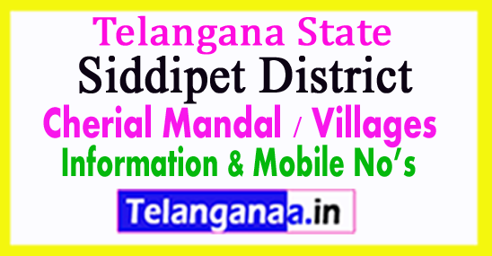 Siddipet District Cherial Mandal Village in Telangana State