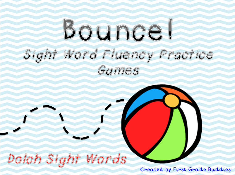 http://www.teacherspayteachers.com/Product/Sight-Word-Fluency-Game-Bounce-687953