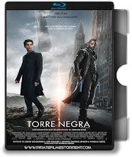 A Torre Negra – Blu-ray Rip 720p | 1080p Torrent Dublado / Dual Áudio (2017)