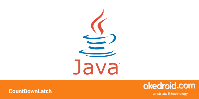 belajar cara contoh code penggunaan fungsi class countdownlatch di program java