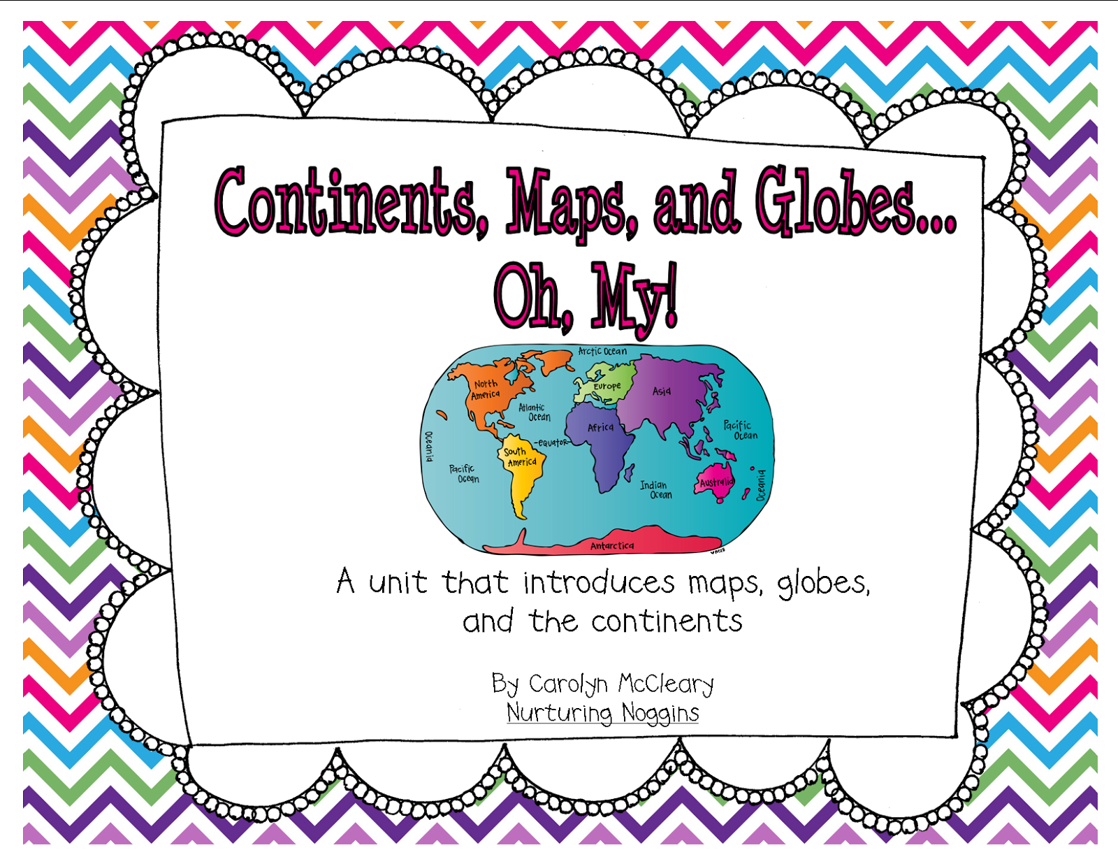 Nurturing Noggins Continents Maps And Globes Oh My
