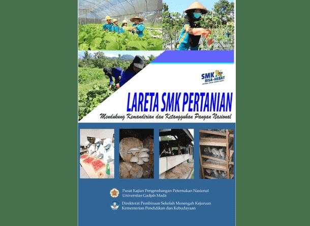 Lareta (Laboratorium Edukasi Tani) SMK Pertanian Mendukung Kemandirian dan Ketangguhan Pangan Nasional