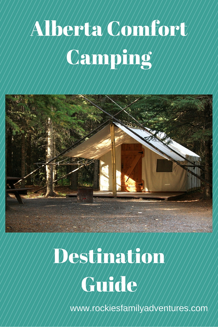 ... to introduce c&ing to friends and family members who may not be entirely convinced on the whole experience yet. Check out the suggestions below and ... & Family Adventures in the Canadian Rockies: Alberta Comfort Camping ...