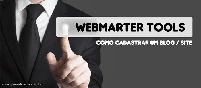 Como cadastrar um blog / site no Webmaster Tools