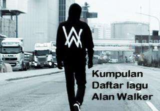 Kumpulan Daftar lagu Alan Walker