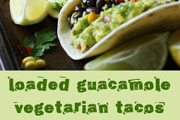 Loaded Guacamole Vegetarian Tacos