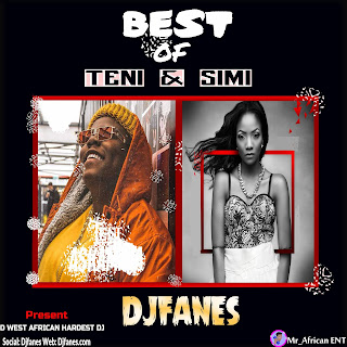 Djfanes Best Of Teni & Simi 2019 Mixtape