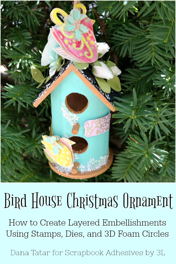 Bird House Christmas Ornament with DIY Stamped Embossed and Watercolored 3D Bird Embellishments