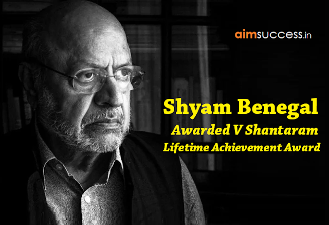 Shyam Benegal awarded V Shantaram lifetime achievement award