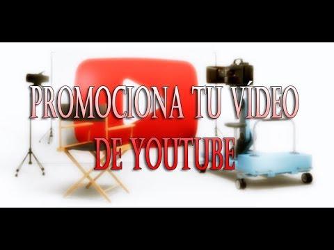Promociona los Vídeos de tu Canal en Varias Paginas con un Solo Clic - GRATIS