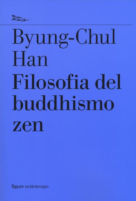 Byung-Chul Han, Filosofia del buddhismo zen