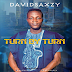 DOWNLOAD MP3: Davidsaxzy – Turn By Turn