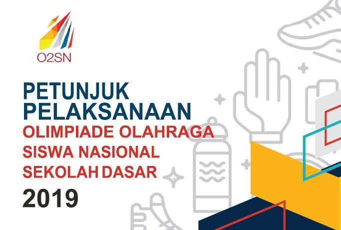 Petunjuk Pelaksanaan O2SN SD Tahun 2019