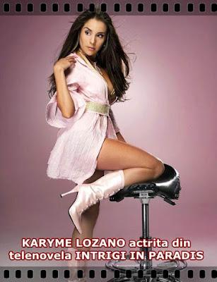 Biografia KARYME LOZANO actrita  FLORENCIA din  INTRIGI IN PARADIS