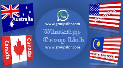 AMERICA, CANADA, AUSTRALIA, NEW YORK, MALAYSIA WHATSAPP GROUP LINKS