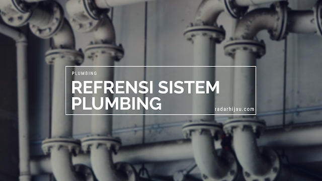 Refrensi Perencanaan Sistem Plumbing