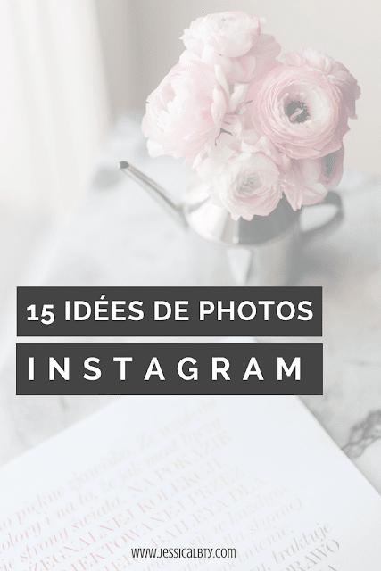 15 IDÉES DE PHOTOS INSTAGRAM ALT PINTEREST BLOGUEUSE