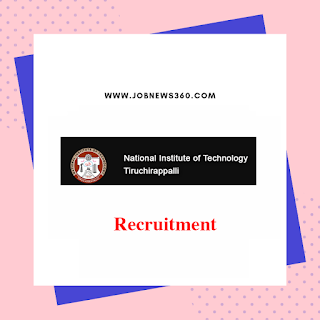 NIT Trichy Recruitment 2019 for Application Engineer/CNC Trainer
