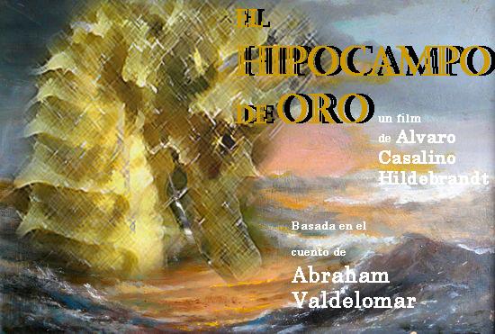 RESUMEN EL HIPOCAMPO DE ORO - Abraham Valdelomar