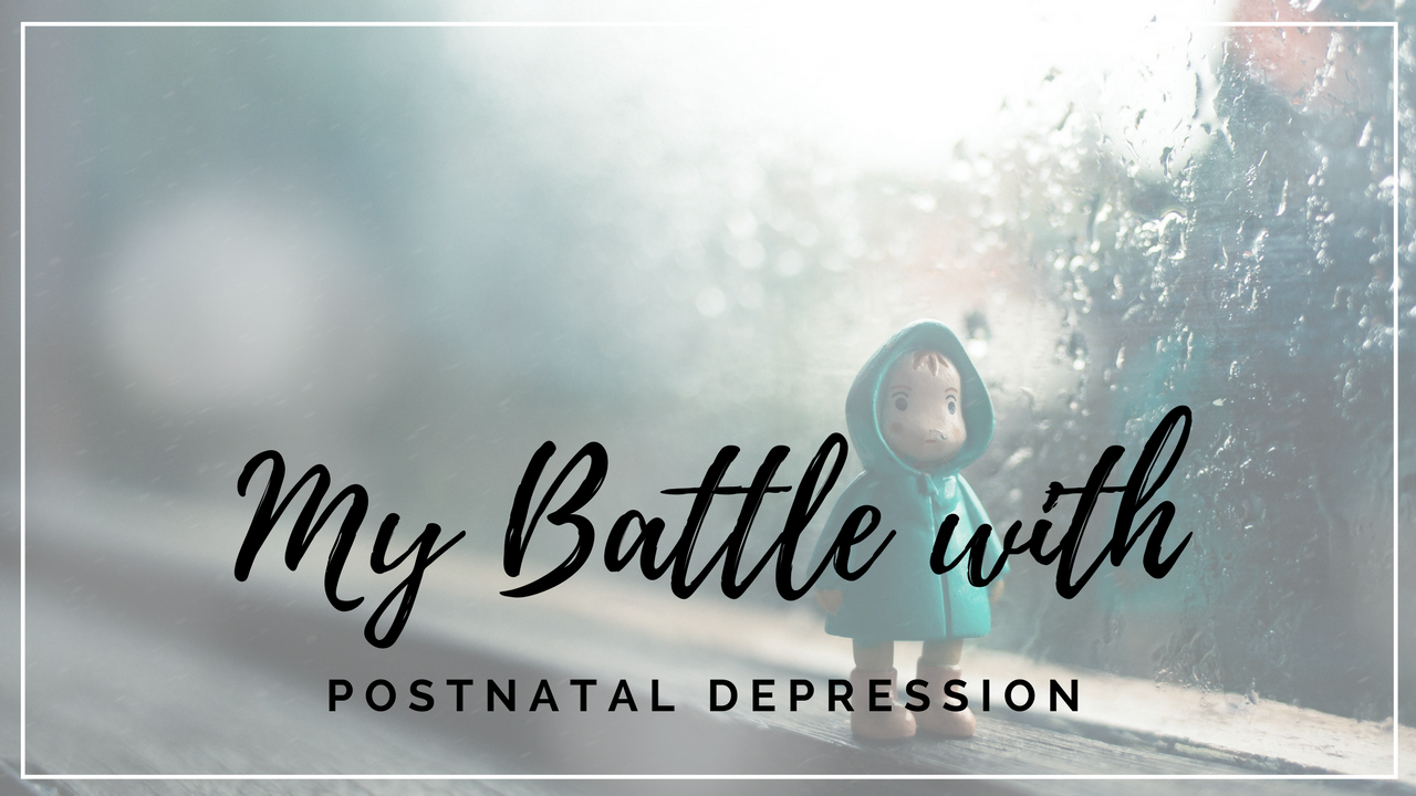 With 1 in 10 women affected by postnatal depression, more of us need to speak up about it. Here is my story.