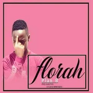 Download Audio | Plan B - Florah