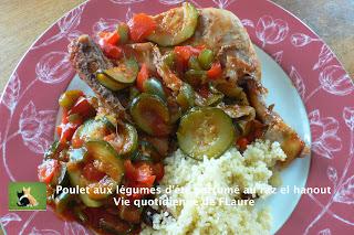 Vie quotidienne de FLaure: Poulet aux légumes d'été parfumé au raz el hanout