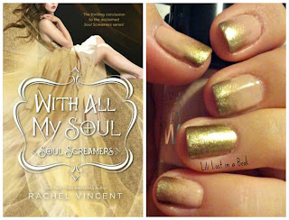 Literary Nails: With All My Soul (Soul Screamers #7) by Rachel Vincent