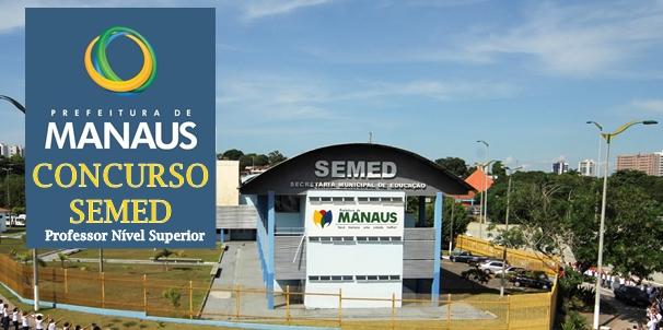 Concurso Público Prefeitura de Manaus SEMED AM