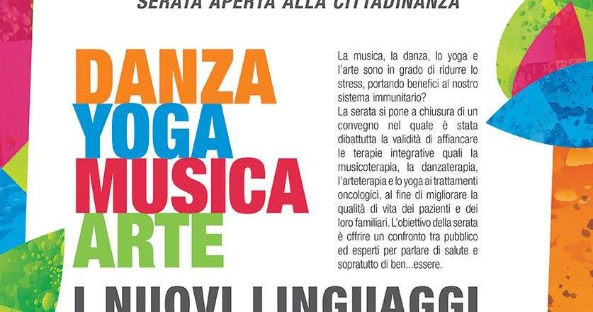 Danza, Yoga, Musica e Arte. I nuovi linguaggi per il ben...essere! Evento da non perdere