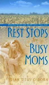Rest Stops for Busy Moms