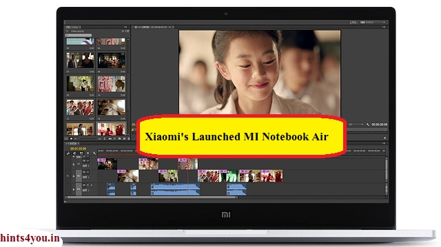 Today,We will discuss about latest gadget of Xiaomi that means MI. Xiaomi New Mi Notebook Air Chinese tech company Shaomi has launched the new MI notebook Air.