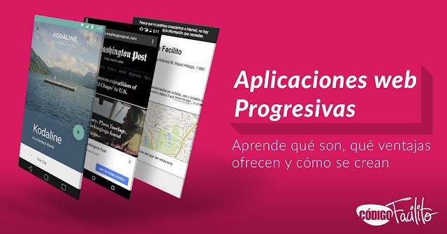 Curso para desarrollar Aplicaciones Web Progresivas (Mega)