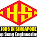Hiring for Singapore Hiap Seng Engineering Ltd
