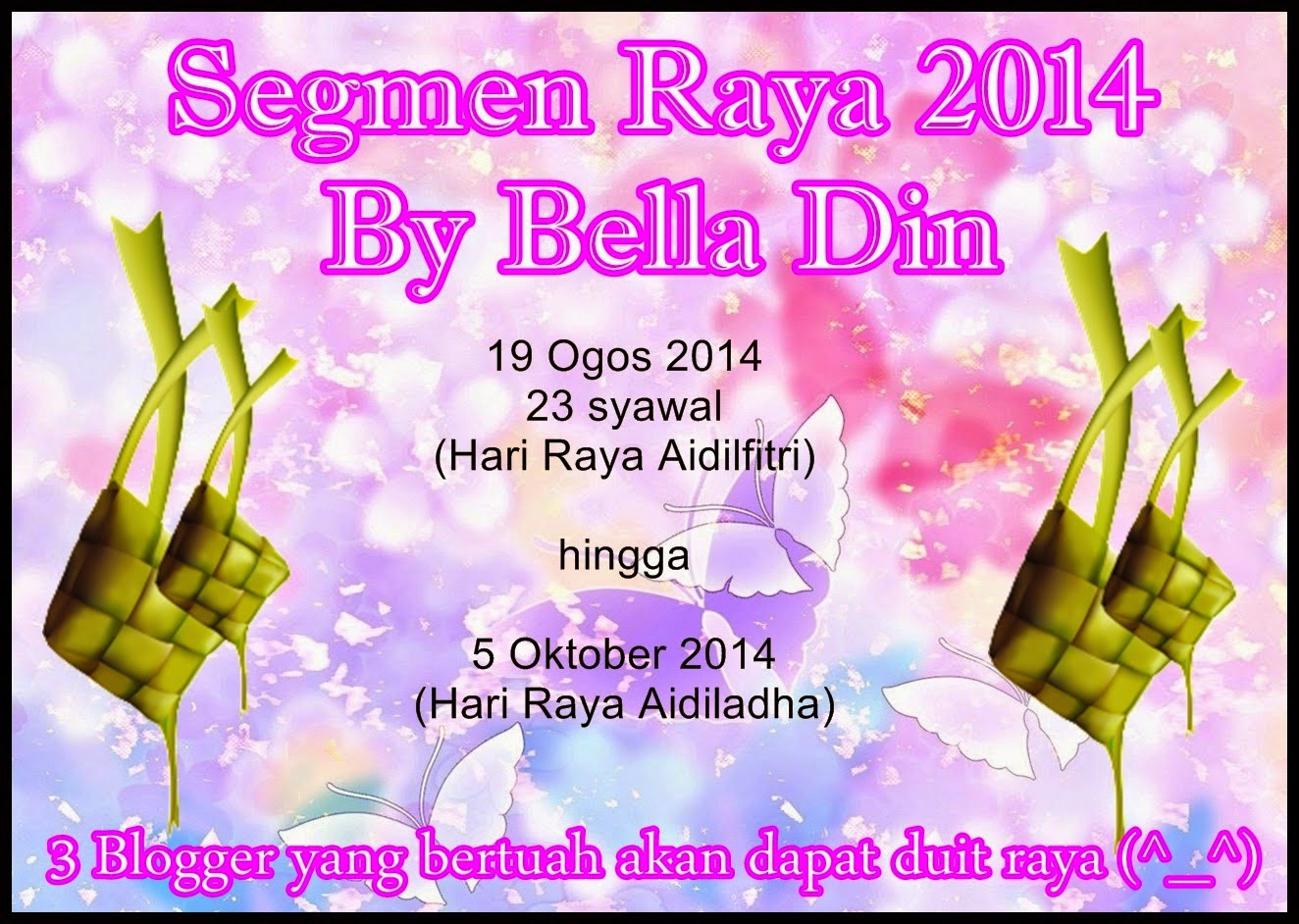 Segmen Raya 2014 By Bella Din