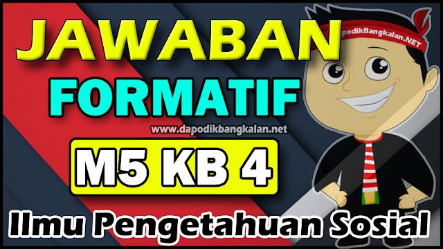 formatif modul 5 kb 4 ips