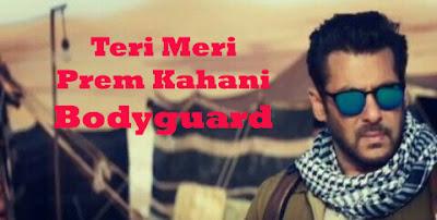 Teri Meri Prem Kahani Bodyguard
